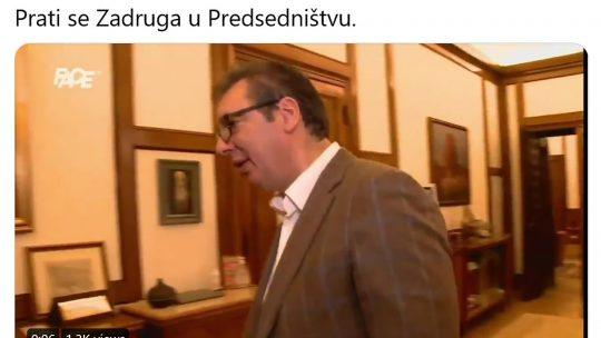 Zadruga, Predsedništvo, Aleksandar Vučić
