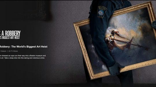 This Is a Robbery The World's Greatest Art Heist