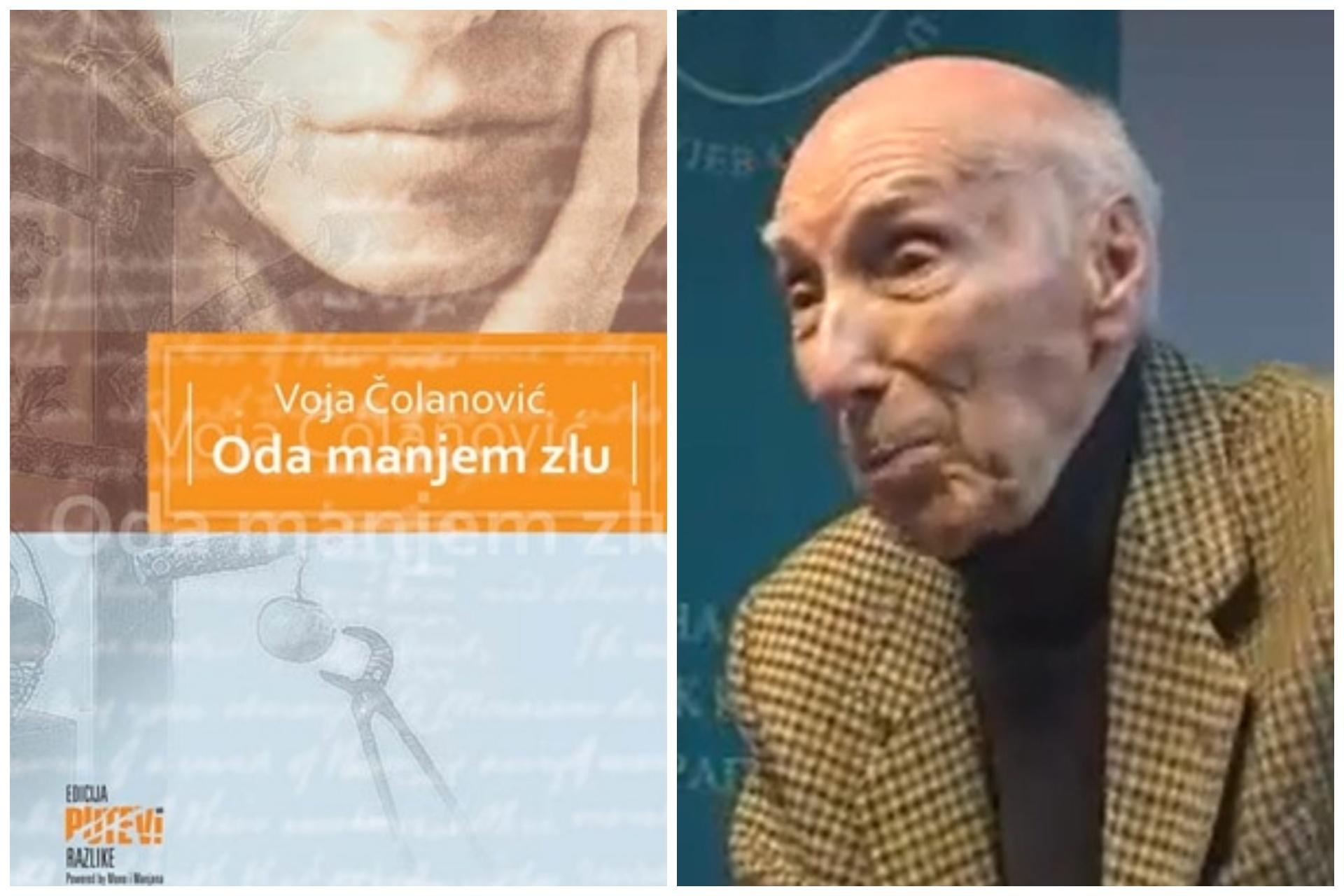 Voja Čolanović, Oda manjem zlu