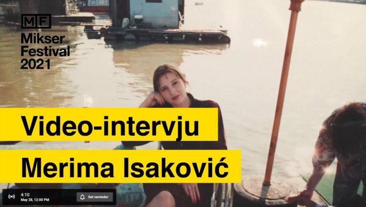 Merima Isaković, Mikser festival, intervu