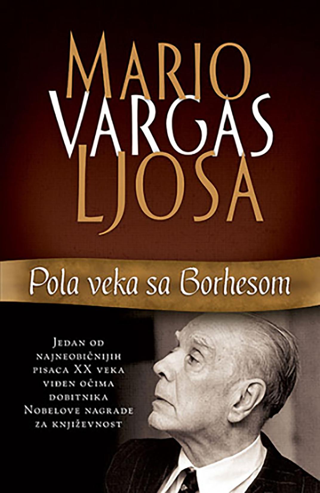 Mario Vargas Ljosa, Pola veka sa Borhesom, knjiga, knjige