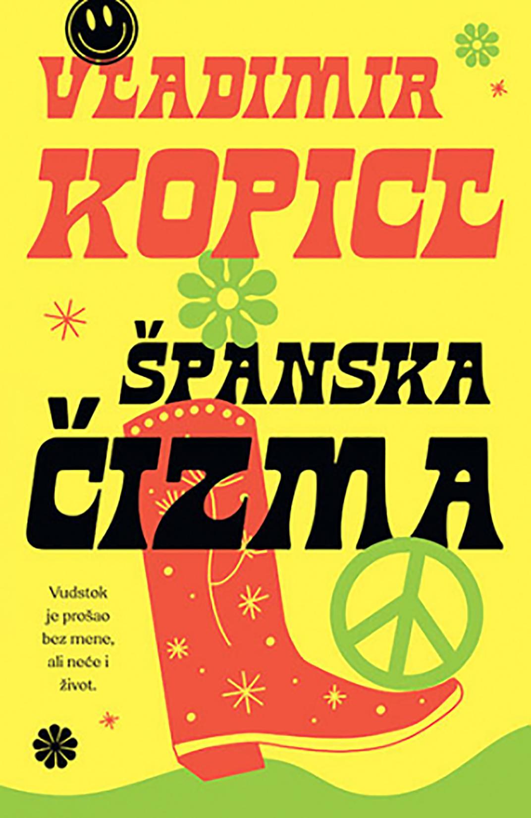 Vladimir Kopicl, Španska čizma